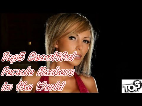 Top5 Beautiful Female Hackers in the World