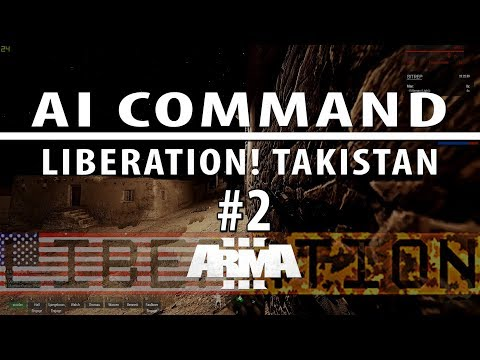 Liberation campaign ep 2 [Singleplayer, AI command with voice]