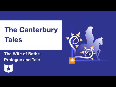 The Canterbury Tales  | The Wife Of Bath's Prologue And Tale Summary & Analysis | Geoffrey Chaucer