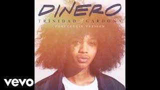 Trinidad Cardona - Dinero (Portuguese Version / Audio)