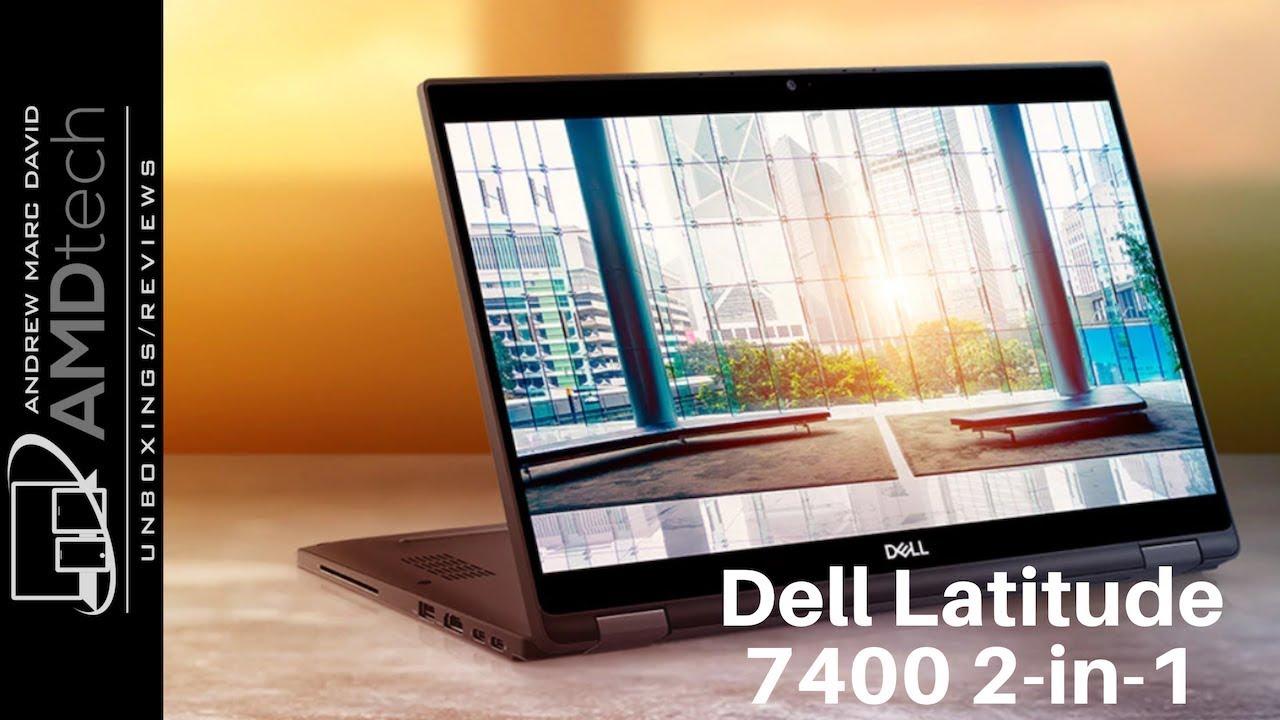 Dell Latitude 7400 2-in-1 Review: The Latitude With Attitude