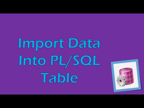 PL/SQL Tutorial 1 (Oracle): Importing data from an Excel ...