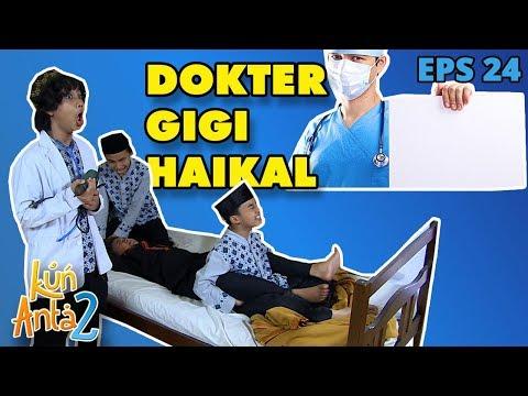 Gigi Lukman Mau Diperbaiki Dokter Haikal - Kun Anta 2 Eps 24 PART 2