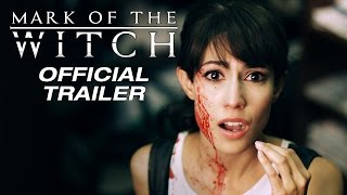 MARK OF THE WITCH   Official Trailer