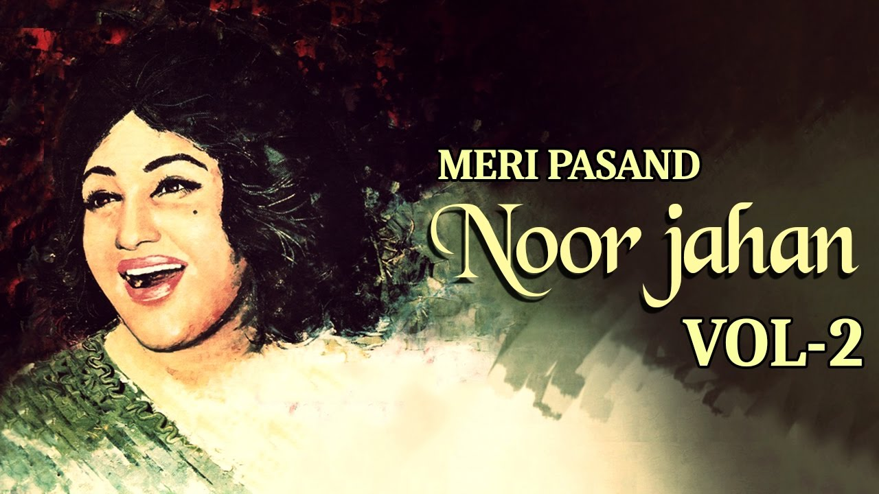 Download noor jehan mp3 songs.