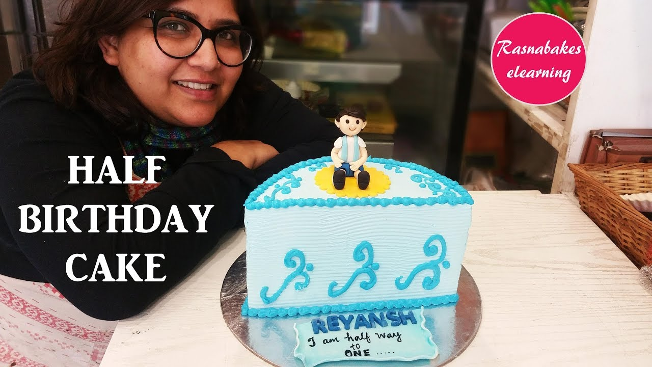 Half Birthday Cakecake Decorating Tutorial