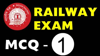 Railway EXAM Best MCQ Questions and Answers Part - 1