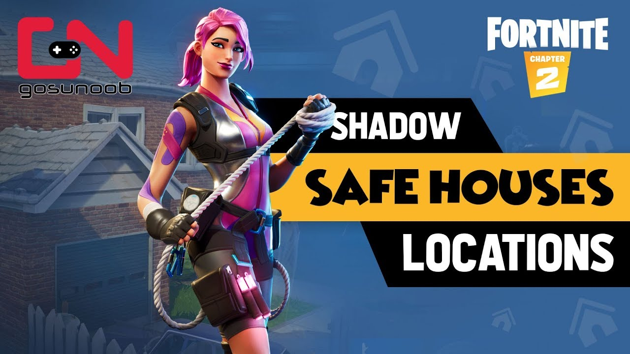 Find Shadow Safe Houses All 5 Shadow Safe House Locations Fortnite Chapter 2 Youtube