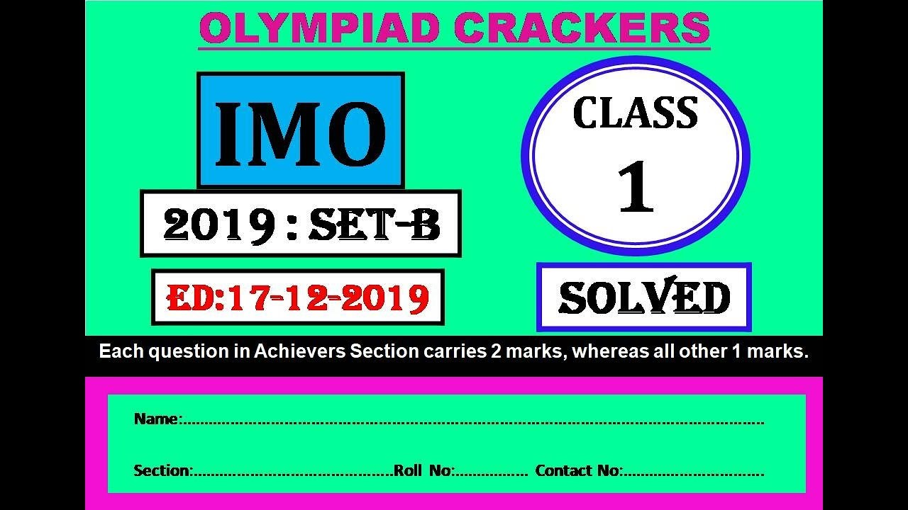 Math's Olympiad IMO 2019 - 20 Class 1 Set B.
