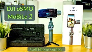 DJI OSMO MOBILE 2 / Hands-On / Phone Gimbal Unboxing, Sizing, Setup, Balancing & Demonstration 4k