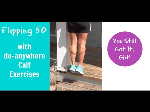 Calf Exercises for Great Legs and Fall Prevention in Midlife Women