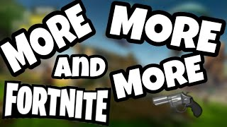 More, More, and More Fortnite!
