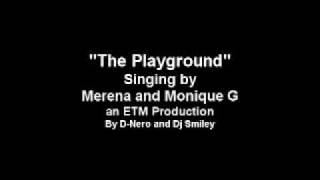 Merena and Monique - The Playground