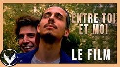 ENTRE TOI ET MOI : FILM COMPLET (4K) Drame - LGBT - Romance 2020