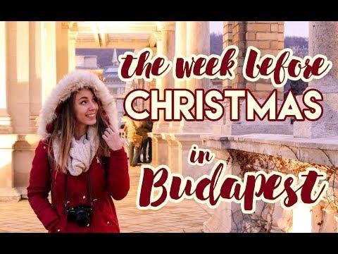 Week Before Christmas in Budapest | Weekly Vlog