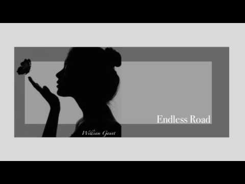 Endless Road's - William Gaunt