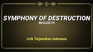 Megadeth - Symphony Of Destruction (Lirik Terjemahan Indonesia)
