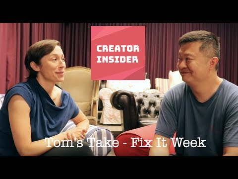 Tom's Take - Fix It Week