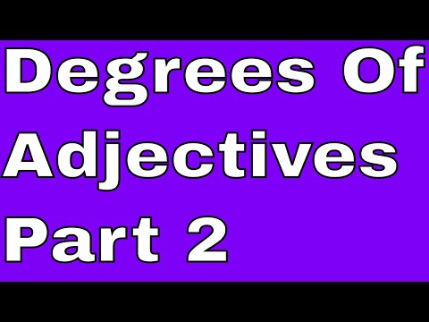 Degrees Of Adjectives Part 2 -Learning Through Skype Online With An Indian English Teacher!