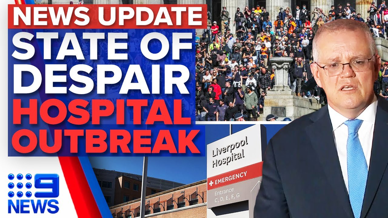 Download PM blasts Melbourne protesters, New COVID-19 outbreak at Liverpool hospital   9 News Australia
