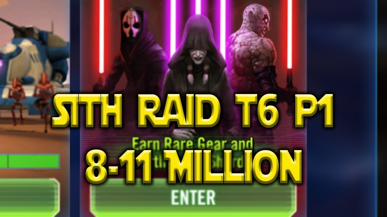 Sith Raid 8-11m T6 Phase 1 | Star Wars: Galaxy Of Heroes - SWGOH