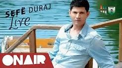Sefe Duraj - Kush je ti qe mlen pa gjum