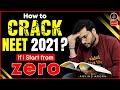 How To Crack NEET 2021 If I Start From Zero?   NEET Study Plan   NEET Strategy by Arvind Arora