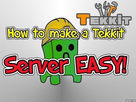 How To Make A Tekkit Server EASY!! Latest!