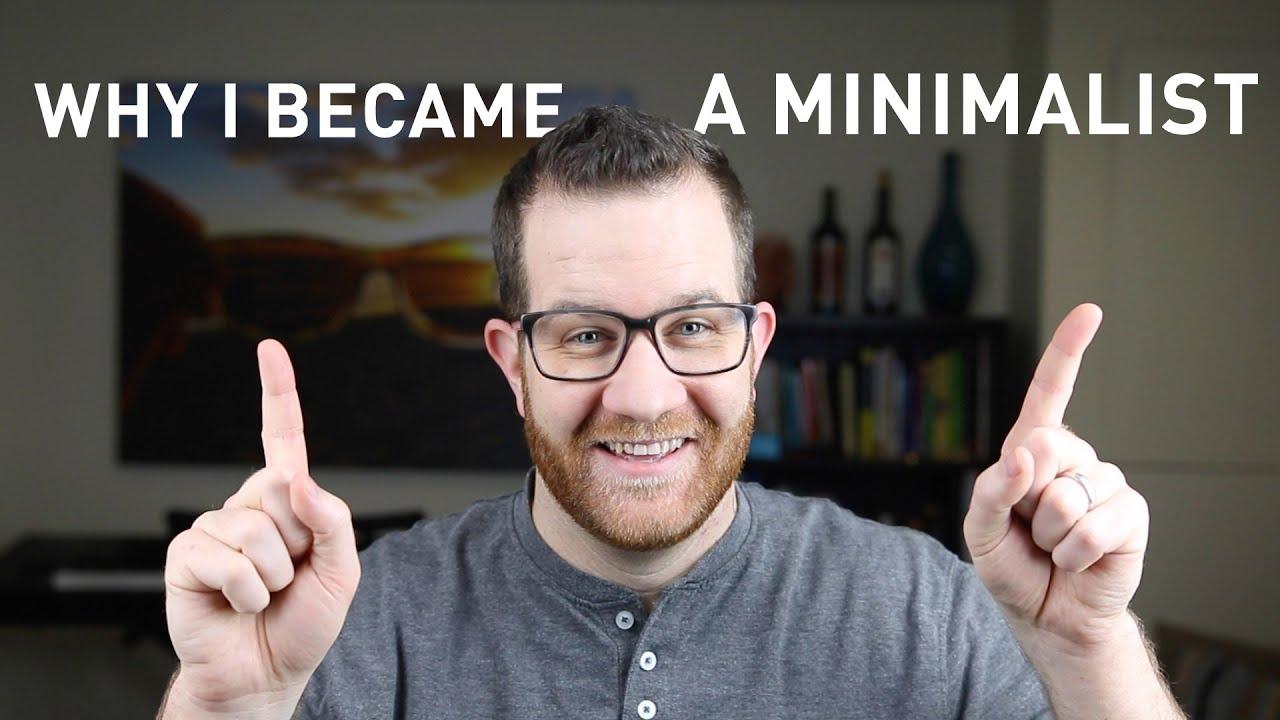 Why i became a minimalist minimalism youtube for Why minimalism