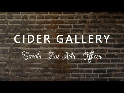 Cider Gallery - Events - Fine Art - Offices