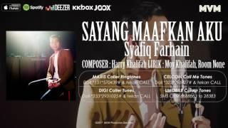 Download lagu Sayang Maafkan Aku Syafiq Farhain iklim MP3