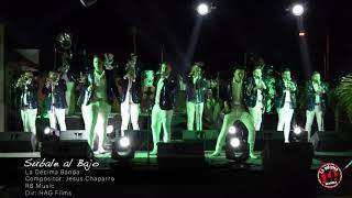 Súbale Al Bajo- La Décima Banda En Vivo 2019