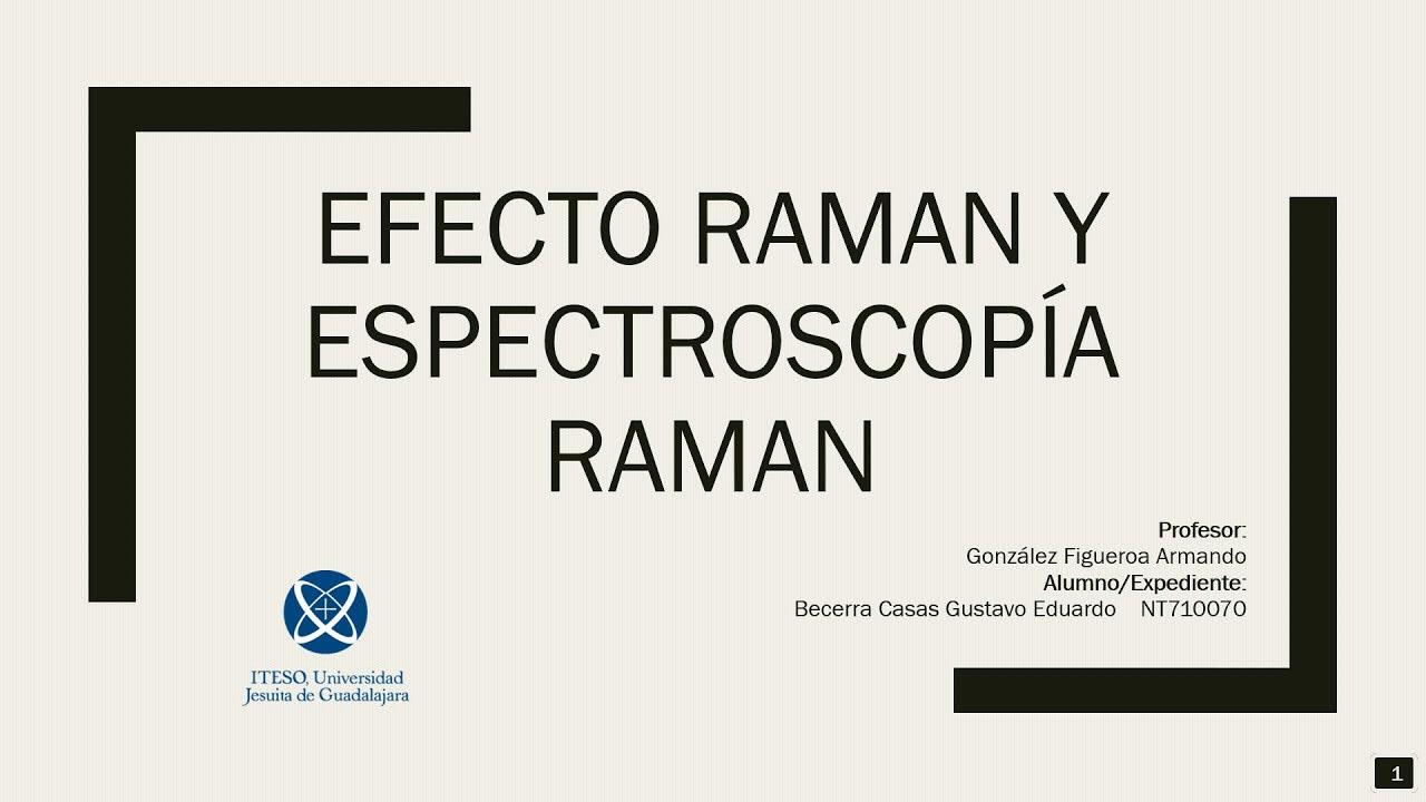 Download Efecto Raman y Espectroscopía Raman - Técnica de Caracterización, Fundamentos y Aplicaciones