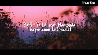 Terjemahan Indonesia Balti Ya Lili feat Hamouda
