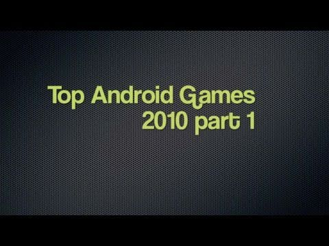 Best Android Games 2010 Part 1