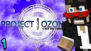 Minecraft Project Ozone 3 - Ep. 1