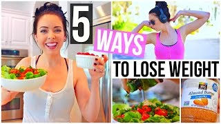 5 Ways To Lose Weight!