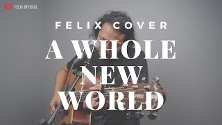 Download Mp3 A Whole New World Zayn Zhavia   Felix Irwan Cover