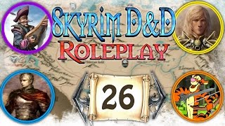"""SKYRIM D&D ROLEPLAY #26 - """"The Flame Bringer"""" (LIVE RP)"""