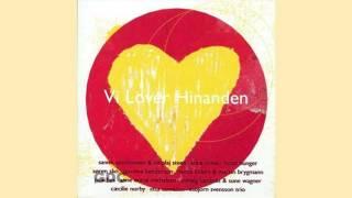 Sanne Salomonsen & Nikolaj Steen - Vi lover hinanden