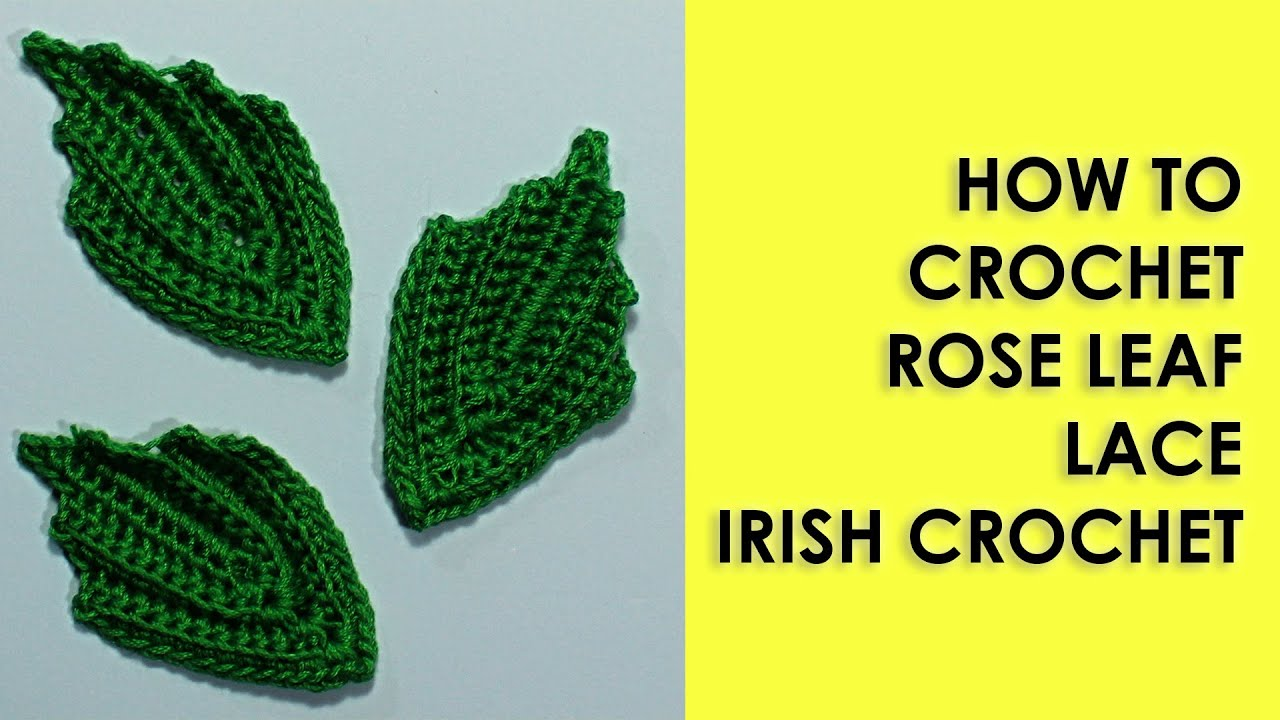 Small crochet leaf rose leaf lace irish crochet by wika crochet small crochet leaf rose leaf lace irish crochet by wika crochet leaf crochet youtube bankloansurffo Image collections