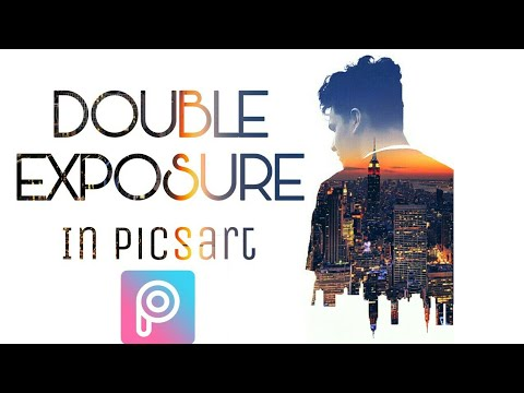 Double Exposure Effect - Easy Picsart Tutorial(Fast Editing)