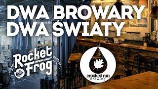 Dwa browary - dwa światy - Rocket Frog & Crooked Run w Sterling, VA