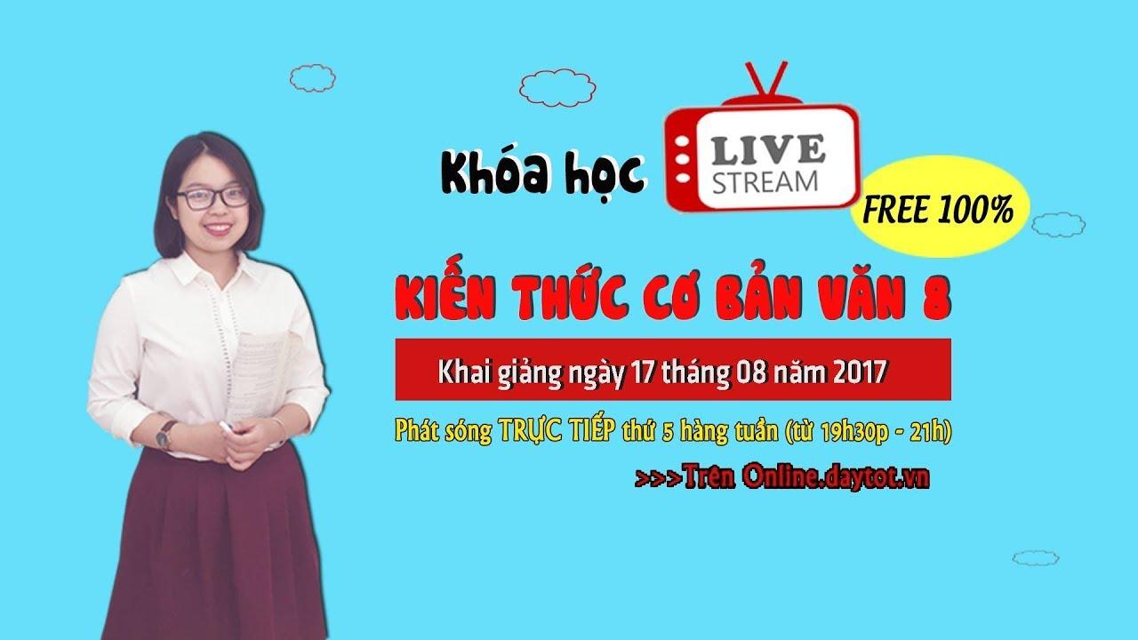[LIVE STREAM] Văn 9: Ôn tập Văn học Trung đại – Phân tích Lục Vân Tiên cứu Kiều Nguyệt Nga