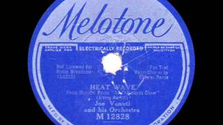 Joe Venuti and his Orchestra - Heat Wave - 1933