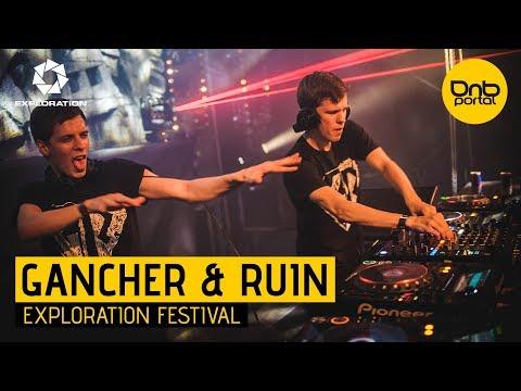 Gancher & Ruin - Exploration Festival 2017 [DnBPortal.com]