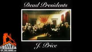 J.Price - Dead Presidents (Remake by leftbendbeam) [Thizzler.com Exclusive]
