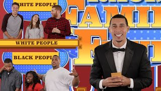 Family Feud: Racist Edition - Black vs. White (Parody)