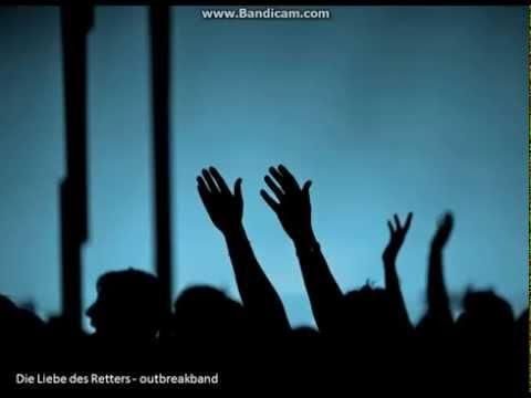 outbreakband - Die Liebe des Retters (lyrics)