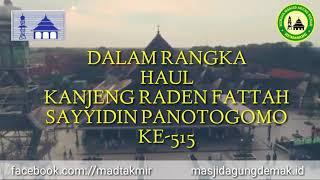 Video Viral HADIRI & KUNJUNGI Pengajian AKBAR Haul RADEN FATTAH KE 515 Tahun 2018